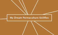 My Dream Permaculture Skillflex