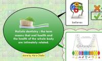 Holistic dentistry : the term means that oral health and the health of the whole body are intimately related.