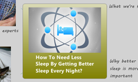 How To Need Less Sleep By Getting Better Sleep Every Night?
