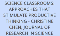 TEACHER QUESTIONING IN SCIENCE CLASSROOMS: APPROACHES THAT STIMULATE PRODUCTIVE THINKING - CHRISTINE CHEN, JOURNAL OF RESEARCH IN SCIENCE TEACHING